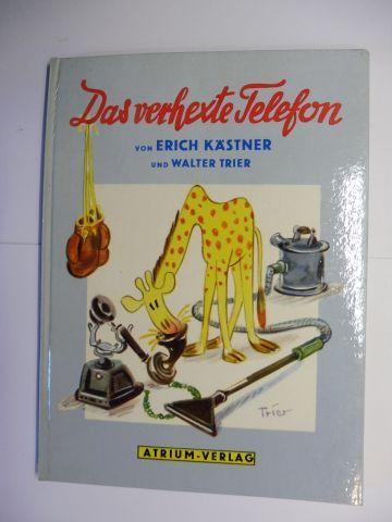Kästner, Erich und Walter Trier (Illustr.): DAS VERHEXTE TELEFON. EINE BILDERBUCH VON ERICH KÄSTNER UND WALTER TRIER.