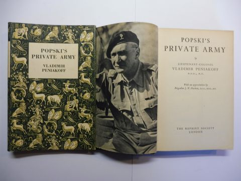 Peniakoff, Vladimir and Brigadier J.W. Hackett (Appreciation): POPSKI`S PRIVATE ARMY *.