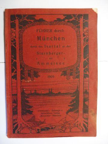 Lang, W.R.: Führer durch München und Umgebung durch das Isartal-, an der Starnberger- und Ammersee. Nach besten Quellen bearbeitet - Mit zahlreichen Illustrationen.