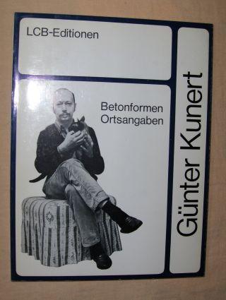 Kunert, Günter: Betonformen Ortsangaben *.