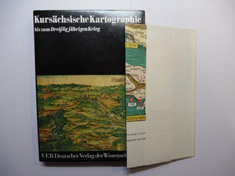 Bönisch, Fritz, Hans Brichzin und Klaus Schillinger: Kursächsische Kartographie bis zum Dreißigjährigen Krieg. Die Anfänge des Kartenwesens. Band I. *.