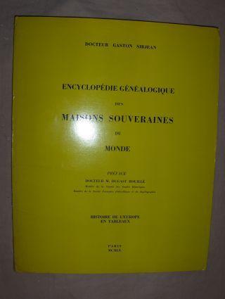 Sirjean, Dr. Gaston und Dr. M. Dugast Rouille (Preface): HISTOIRE DE L` EUROPE EN TABLEAUX *.