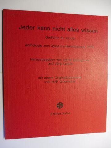 Springorum (Hrsg.), Ingrid, Hap Grieshaber Jörg Loskill u. a.: Jeder kann nicht alles wissen. Gedichte für Kinder. Anthologie zum Xylos-Lyrikwettbewerb 1979. Mit einem farb. Originalholzschnitt von HAP GRIESHABER.
