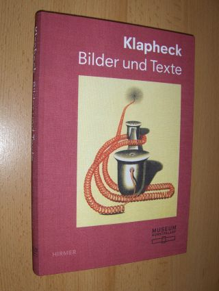 Klapheck, Konrad, Beat Wismer Kay Heymer u. a.: Klapheck Bilder und Texte *. 0