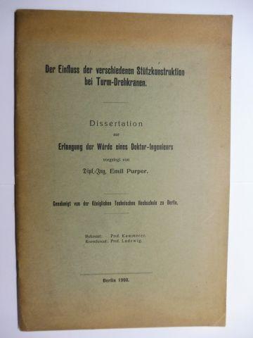 Purper, Dipl.-Ing. Emil, Prof. Kammerer (Referent) und Prof. Ludewig (Korreferent): Der Einfluss der verschieden Stützkonstruktion bei Turm-Drehkranen *.