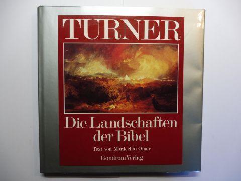 Omer (Text), Mordechai: TURNER - Die Landschaften der Bibel.