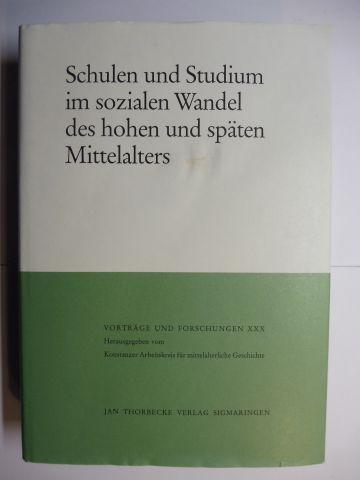 Fried (Hrsg.), Johannes: SCHULEN UND STUDIUM IM SOZIALEN WANDEL DES HOHEN UND SPÄTEN MITTELALTERS *. Mit Beiträge.