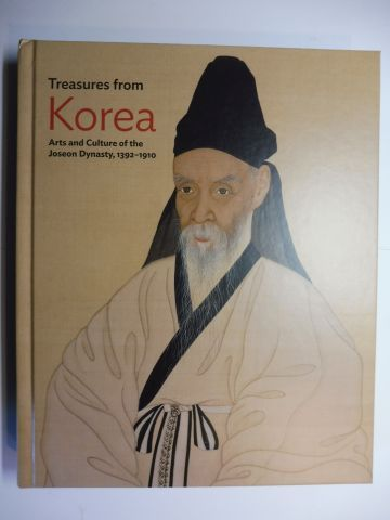 Woo (Edited by), Hyunsoo and Rose E. Lee (Chronology): Treasures from Korea - Arts and Culture of the Joseon Dynasty, 1392-1910 *. With Essays.