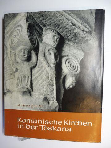 Salmi, Mario: ROMANISCHE KIRCHEN IN DER TOSKANA.