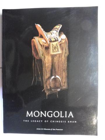 Berger, Patricia, Terese Tse Bartholomew Kazuhiro Tsuruta (Photogr.) a. o.: MONGOLIA - THE LEGACY OF CHINGGIS KHAN *. With contributions.