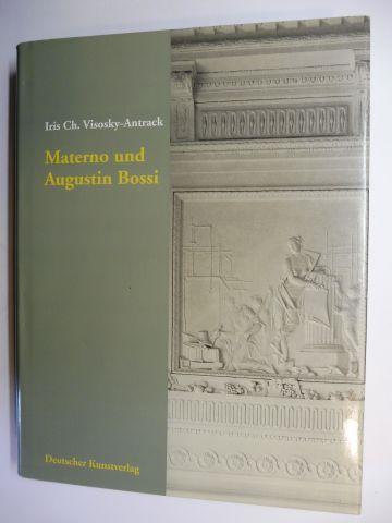 Visosky-Antrack, Iris Ch.: Materno und Augustin Bossi *. Stukkatoren und Ausstatter am Würzburger Hof im Frühklassizismus.