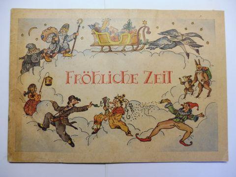 Brockmann (Bildern), Mogens Heinz: FRÖHLICHE ZEIT - EIN AWA-BILDERBUCH MIT BILDERN VON MOGENS HEINZ BROCKMANN *.