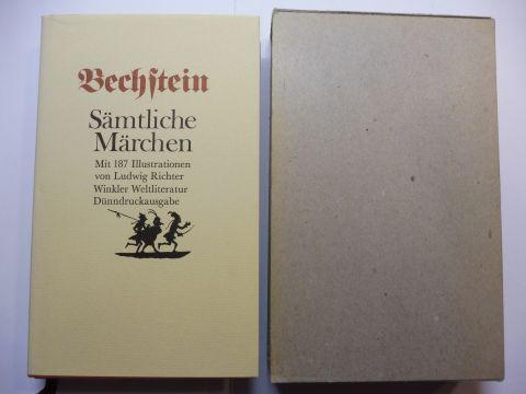 Bechstein, Ludwig: Sämtliche Märchen *. Mit 187 Illustrationen von Ludwig Richter.