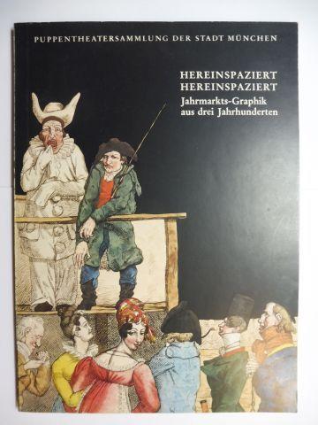 Böhmer, Dr. Günter: HEREINSPAZIERT HEREINSPAZIERT - Jahrmarkts-Graphik aus drei Jahrhunderten *.