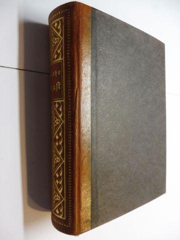 Goethe, Johann Wolfgang v. und Richard Müller-Freienfels (Hrsg.): Goethes Faust. FAUST Eine Tragödie (Urfaust) / Der Tragödie zweiter Teil in fünf Akten / Aus dem Nachlaß in 1 Band - HALB-LEDER-AUSGABE.