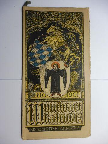 Manz (Verlag), G. J., Otto Hupp (Wappenillustr.) Otto Hupp (Illustr.) u. a.: Münchner Kalender 1901 *. Siebzehnter Jahrgang.