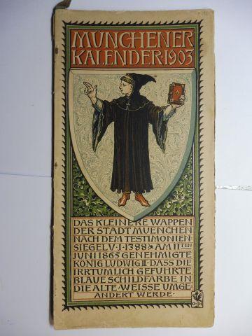 Manz (Verlag), G. J., Otto Hupp (Wappenillustr.) Otto Hupp (Illustr.) u. a.: Münchner Kalender 1903 *.