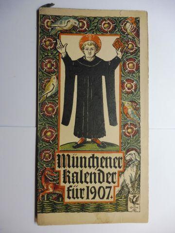 Manz (Verlag), G. J., Otto Hupp (Wappenillustr.) Otto Hupp (Illustr.) u. a.: Münchner Kalender 1907 *.