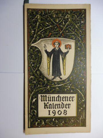 Manz (Verlag), G. J., Otto Hupp (Wappenillustr.) Otto Hupp (Illustr.) u. a.: Münchner Kalender 1908 *.