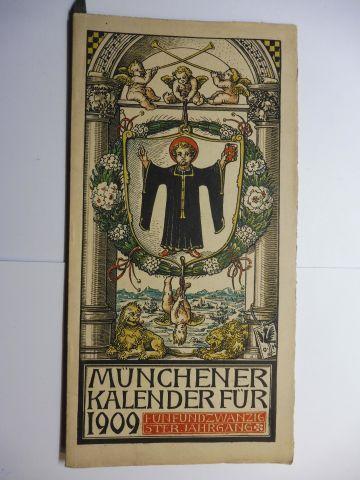 Manz (Verlag), G. J., Otto Hupp (Wappenillustr.) Otto Hupp (Illustr.) u. a.: Münchner Kalender 1909 *. Fünfundzwanzigster Jahrgang.