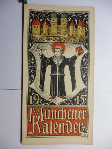 Manz (Verlag), G. J., Otto Hupp (Wappenillustr.) Otto Hupp (Illustr.) u. a.: Münchner Kalender 1915 *.