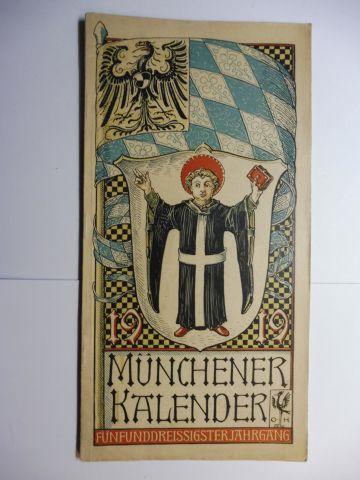 Manz (Verlag), G. J., Otto Hupp (Wappenillustr.) Otto Hupp (Illustr.) u. a.: Münchner Kalender 1919 *. Fünfunddreissigster Jahrgang.