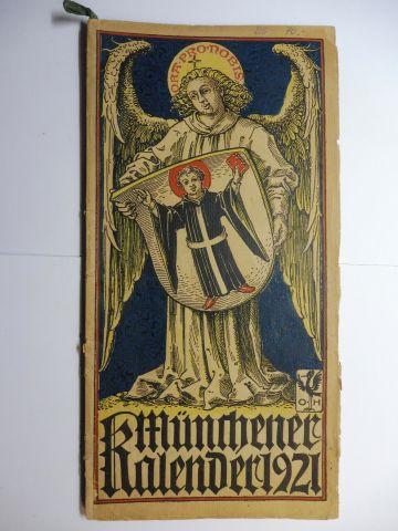 Manz (Verlag), G. J., Otto Hupp (Wappenillustr.) Otto Hupp (Illustr.) u. a.: Münchner Kalender 1921 *.