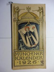 Manz (Verlag), G. J., Otto Hupp (Wappenillustr.) Otto Hupp (Illustr.) u. a.: Münchner Kalender 1926 *.