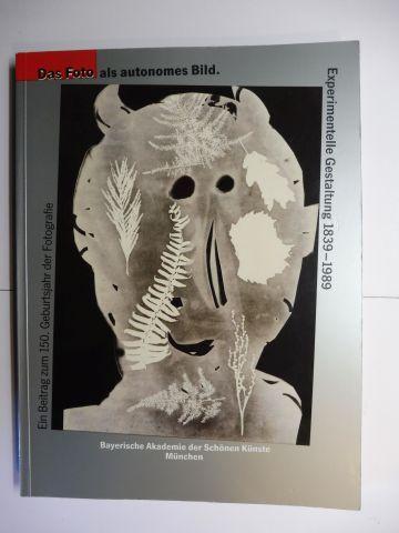 Hülsewig-Johnen, Jutta, Gottfried Jäger and J. A. Schmoll gen. Eisenwerth: Das Foto als autonomes Bild *. Experimentelle Gestaltung 1839-1989. Ein Beitrag zum 150. Geburtsjahr der Fotografie.