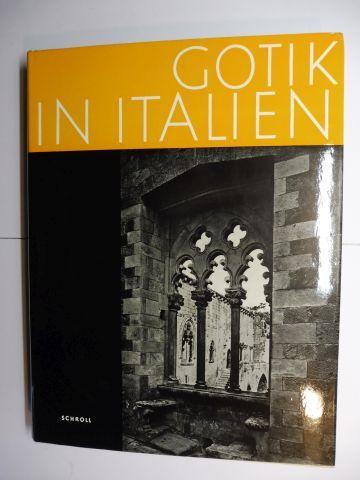 Decker, Heinrich: GOTIK IN ITALIEN *.