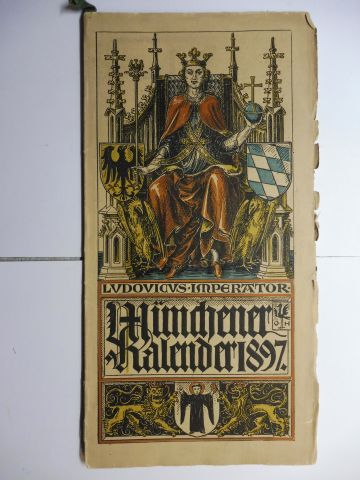 Hupp (Wappenillustr.), Otto und Otto Hupp (Illustr.): Münchner Kalender 1897 *.