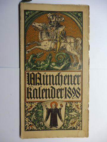Hupp (Wappenillustr.), Otto und Otto Hupp (Illustr.): Münchner Kalender 1898 *.