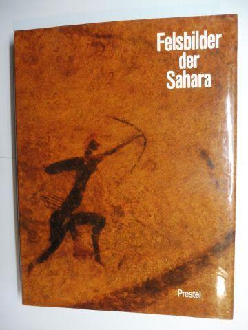 Striedter, Karl Heinz und Eike Haberland: Felsbilder der Sahara *.