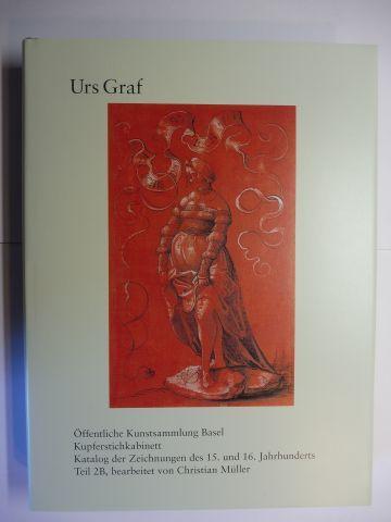 Müller, Christian, Ulrich Barth (Beiträgen) Anita Haldemann u. a.: Urs Graf - Die Zeichnungen im Kupferstichkabinett Basel *.