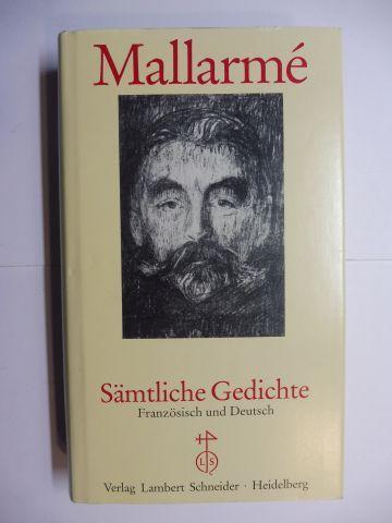 Mallarme *, Stephane und Gerhard Haug (Nachwort): Sämtliche Gedichte. Französisch und Deutsch.