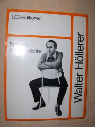 Höllerer, Walter: Systeme Neue Gedichte *.