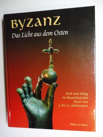Stiegemann (Hrsg.), Christoph, Lothar Bache und Karl Noltenhans: BYZANZ - Das Licht aus dem Osten - Kult und Alltag im Byzantinischen Reich vom 4. bis 15. Jahrhundert *.