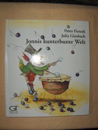 Fietzek, Petra und Julia Ginsbach: Jonnis kunterbunte Welt.