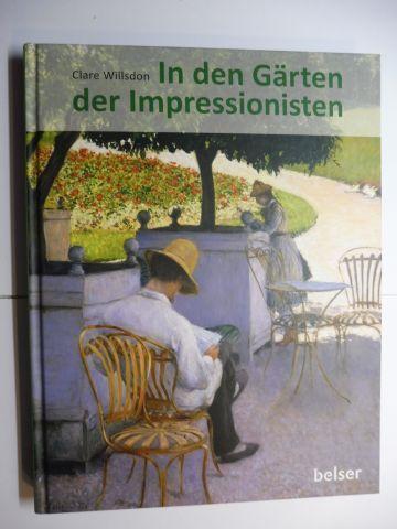 Willsdon, Clare A.P.: In den Gärten der Impressionisten.