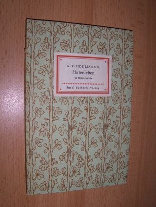 Kästner (Geleitwort), Erhart: ARISTIDE MAILLOL - Hirtenleben. Insel-Bücherei N° 604.