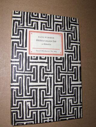 HANS WIMMER Bildnisse unserer Zeit *. Insel-Bücherei Nr. 669.