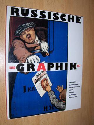 Anikst, Mikhail, Nina Barburina und Elena Tschernewitsch (Texte): RUSSISCHE GRAPHIK 1880-1917 *.