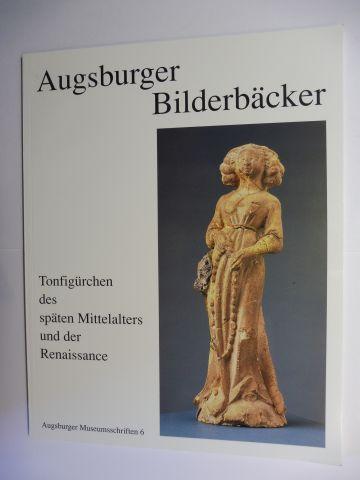 Hermann, Michaela: Augsburger Bilderbäcker - Tonfigürchen des späten Mittelalters und der Renaissance *.