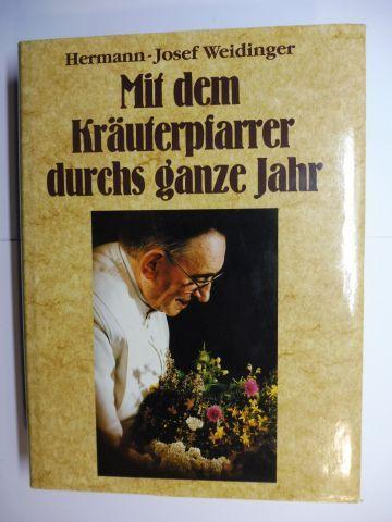 Weidinger, Hermann-Josef: Mit dem Kräuterpfarrer durchs ganze Jahr.