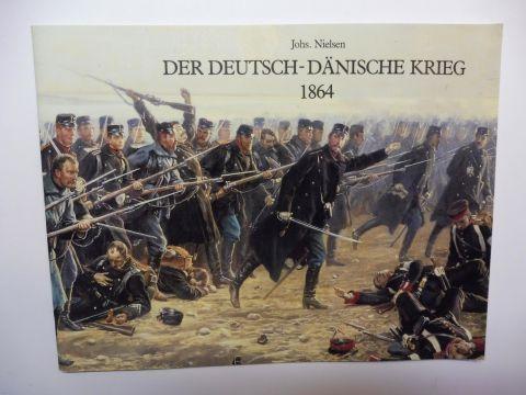Nielsen, Johs: DER DEUTSCH-DÄNISCHE KRIEG 1864 - Töjhusmuseet *.