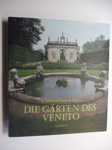 Azzi Visentini, Margherita: DIE GÄRTEN DES VENETO. Mit Beiträge.