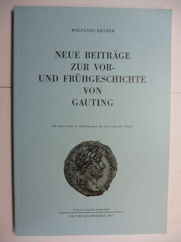 Krämer, Wolfgang: NEUE BEITRÄGE ZUR VOR- UND FRÜHGESCHICHTE VON GAUTING.