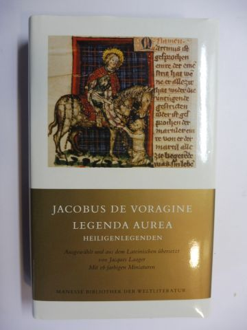 Laager (Ausgew./Übersetzt), Jacques, Jacobus de Voragine und Marie-Claire Berkemeier-Favre: JACOBUS DE VORAGINE - LEGENDA AUREA - HEILIGENLEGENDEN *.