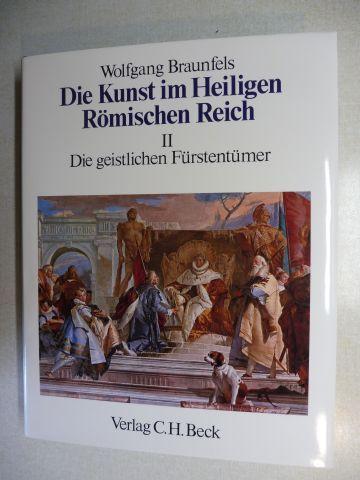 Braunfels, Wolfgang: Die geistlichen Fürstentümer *.