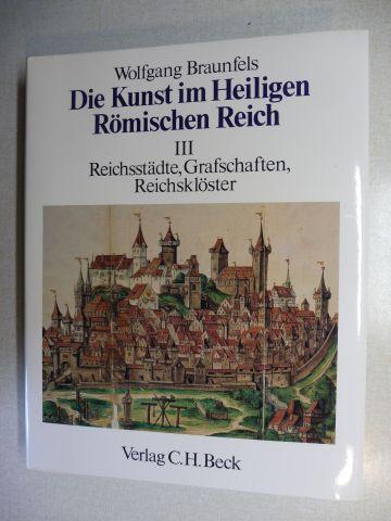Braunfels, Wolfgang: Reichsstädte, Grafschaften, Reichsklöster *.